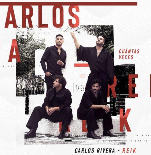 """Carlos Rivera & Reik estrenan """"Cuántas veces"""""""