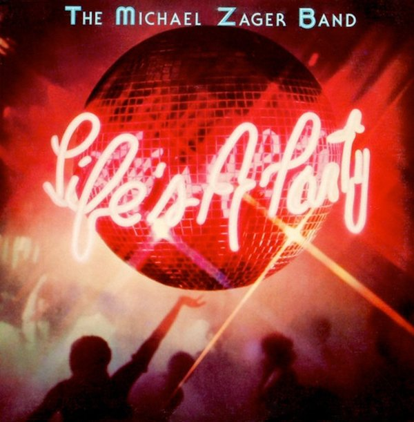 The Michael Zager Band - Life's A Party album