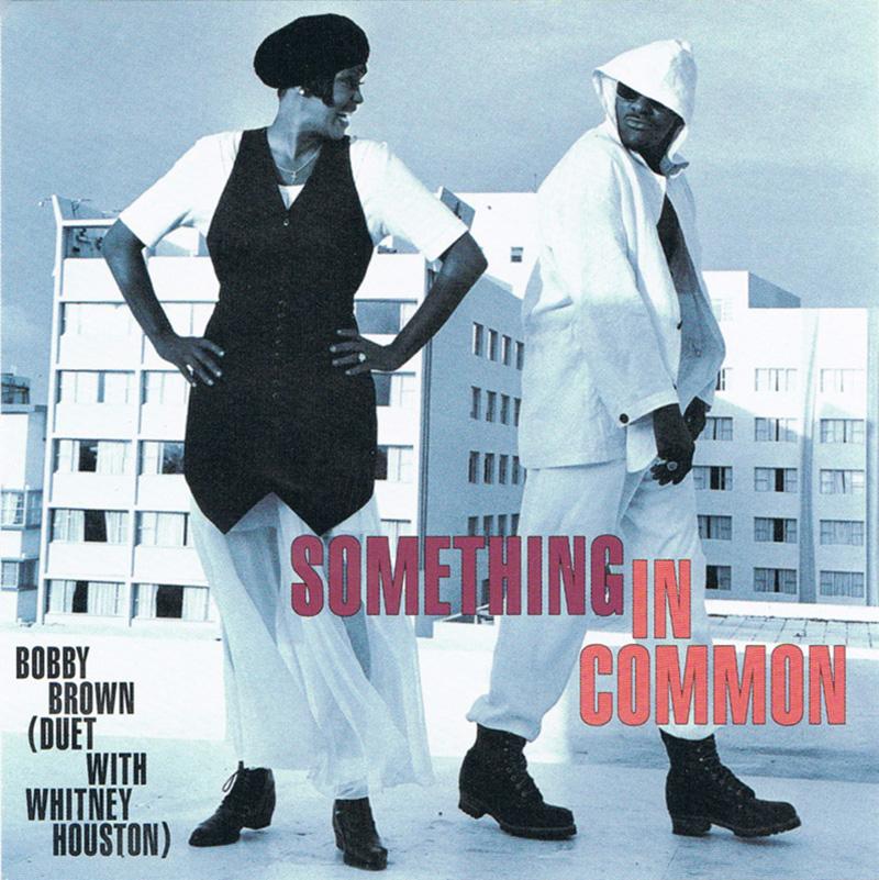 Whitney Houston & Bobby Brown - Something In Common single