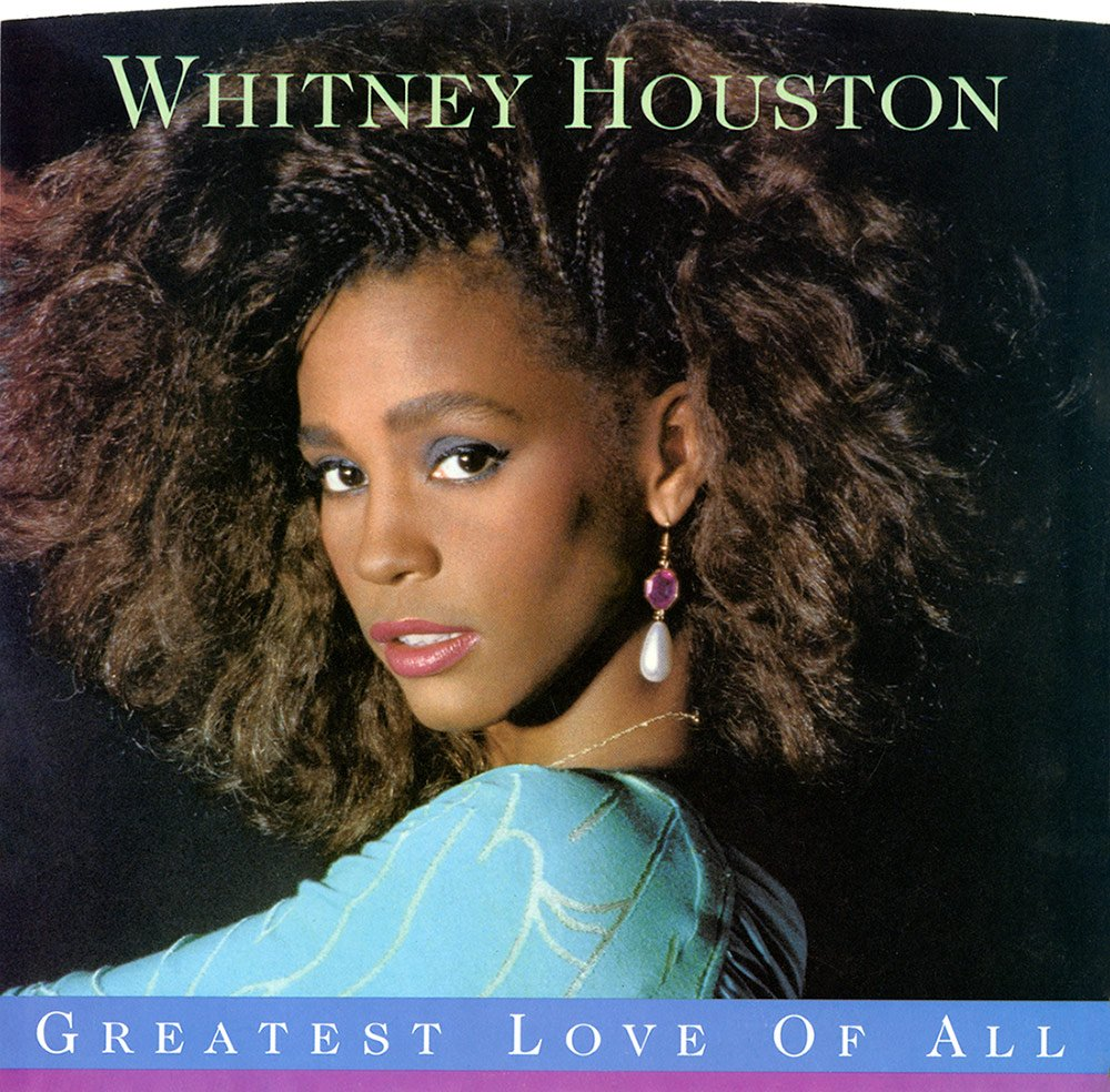 Whitney Houston - Greatest Love Of All U.S. 7-inch vinyl single front cover