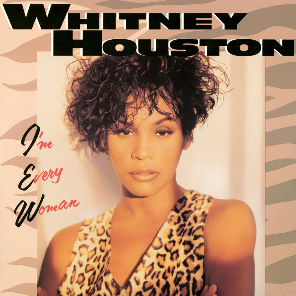 Whitney Houston - I'm Every Woman single front cover