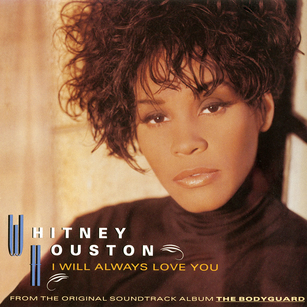 Whitney Houston - I Will Always Love You single front cover
