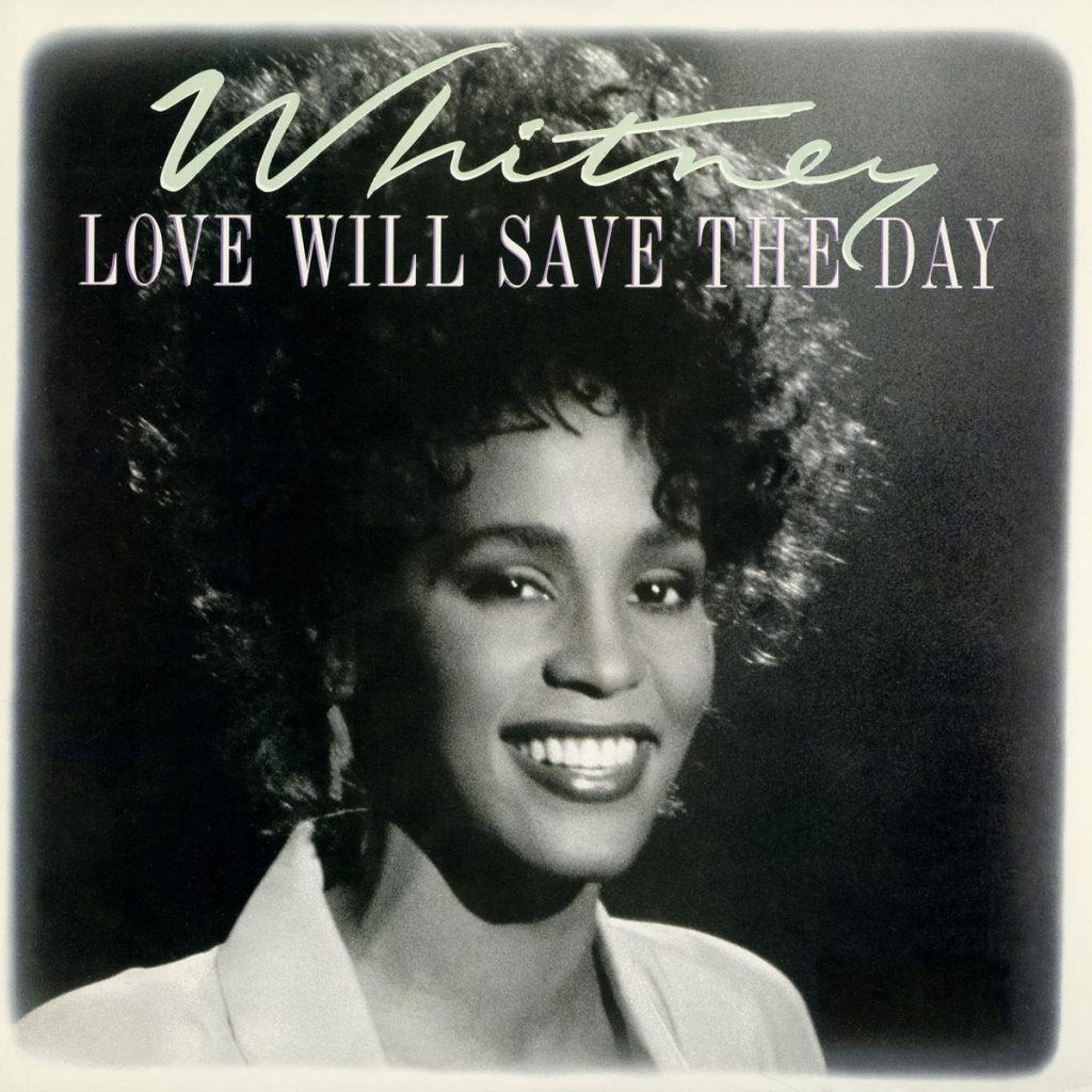 Whitney Houston - Love Will Save The Day U.S. 7-inch vinyl single front cover