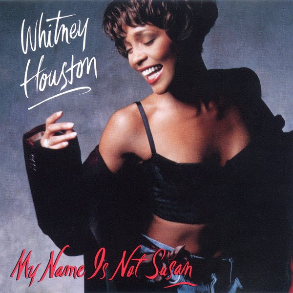 Whitney Houston - My Name Is Not Susan U.S. promo CD front cover