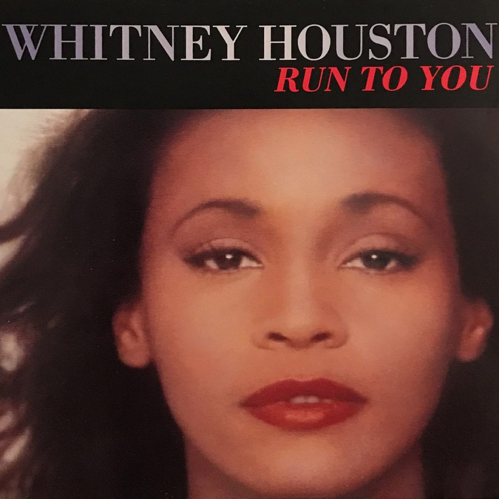 Whitney Houston - Run To You single front cover