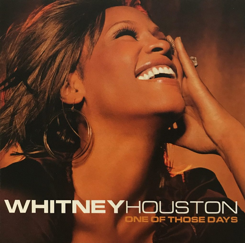 Whitney Houston - One Of Those Days single front cover