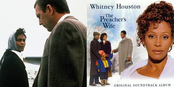 Whitney Houston and Kevin Costner in The Bodyguard film and Whitney Houston The Preacher's Wife soundtrack