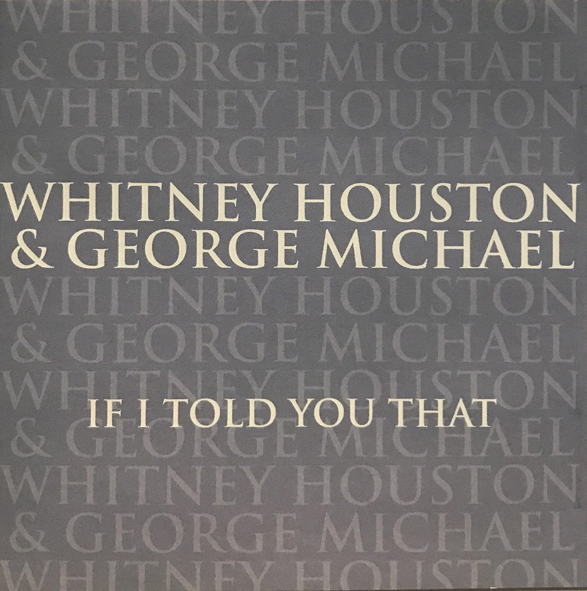 Whitney Houston and George Michael - If I Told You That single front cover