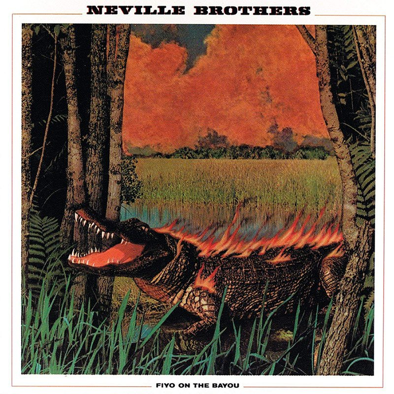 Neville Brothers - Fiyo On The Bayou album front cover
