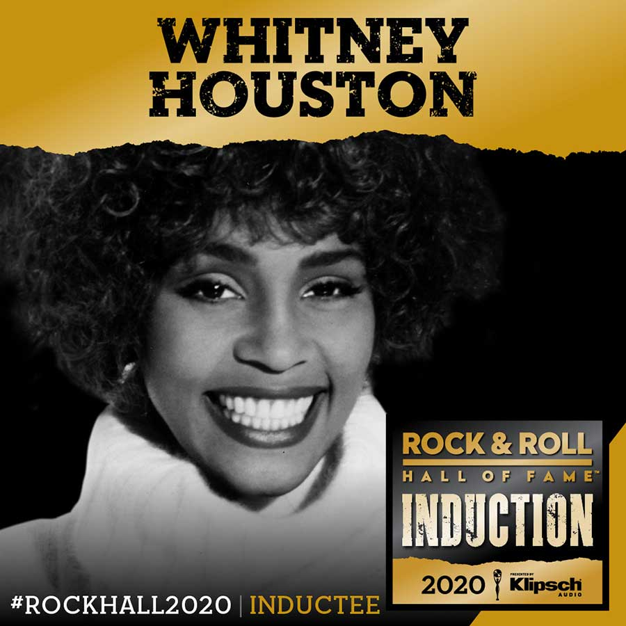 Whitney Houston Rock & Roll Hall of Fame inductee 2020
