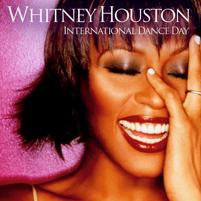 Whitney Houston International Dance Day playlist