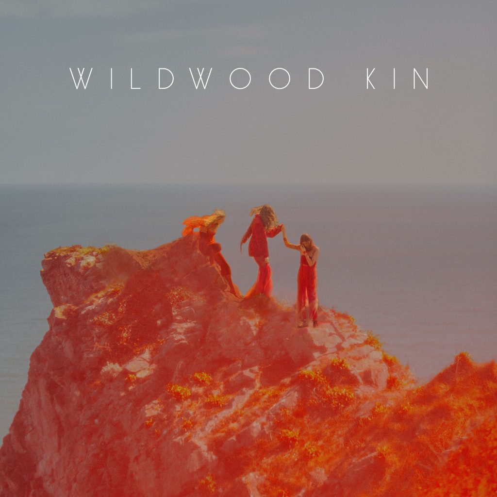 New Album 'Wildwood Kin' Out Now!