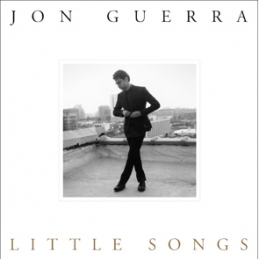 Little Songs - Jon Guerra - Essential Worship