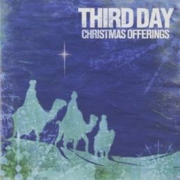Christmas Offerings - Third Day - Essential Worship