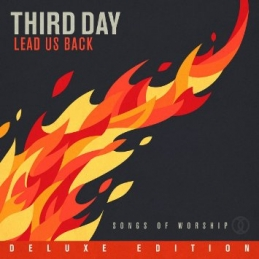 Lead Us Back: Songs of Worship - Third Day - Essential Worship