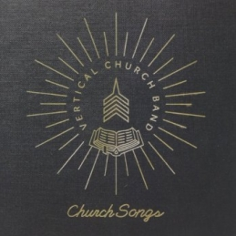 Church Songs - Vertical Church Band - Essential Worship