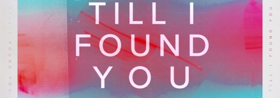 Phil Wickham - Till I Found You (Official Lyric Video)