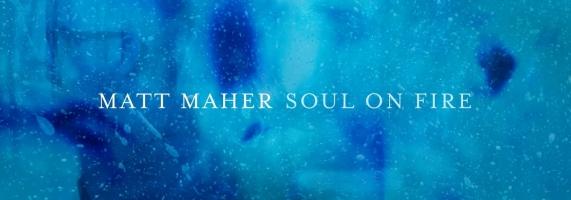 Matt Maher - Soul On Fire (Live) [Visualizer]