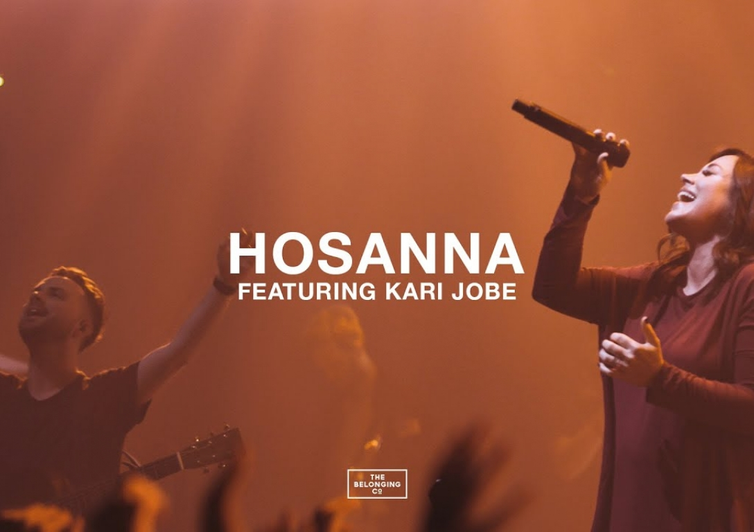 Hosanna (feat. Kari Jobe) // The Belonging Co