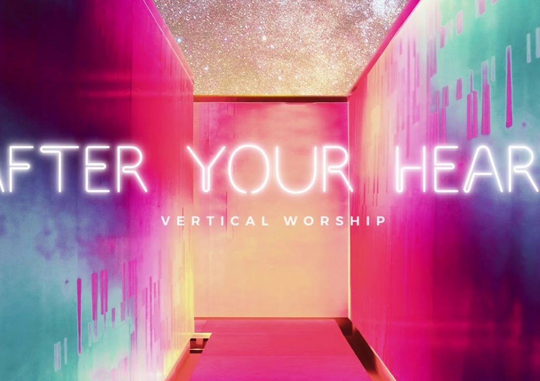 Vertical Worship - After Your Heart (Audio)