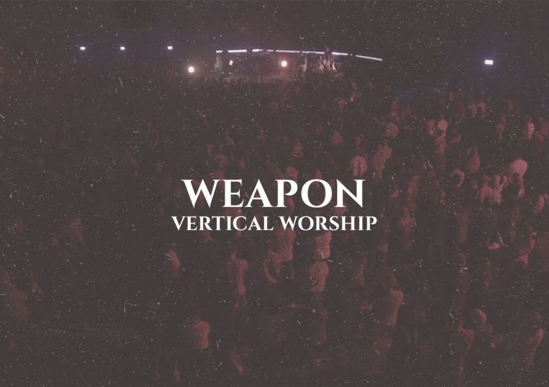 Vertical Worship | Weapon | Official Lyric Video