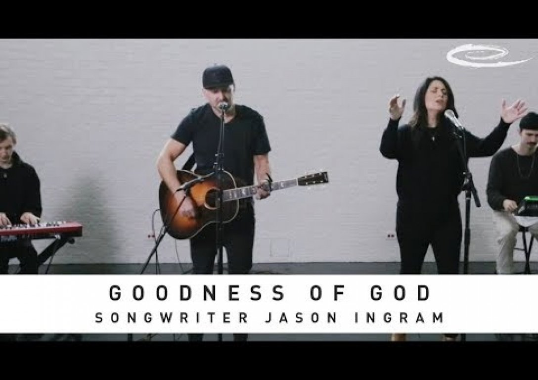 JASON INGRAM - Goodness of God: Song Session