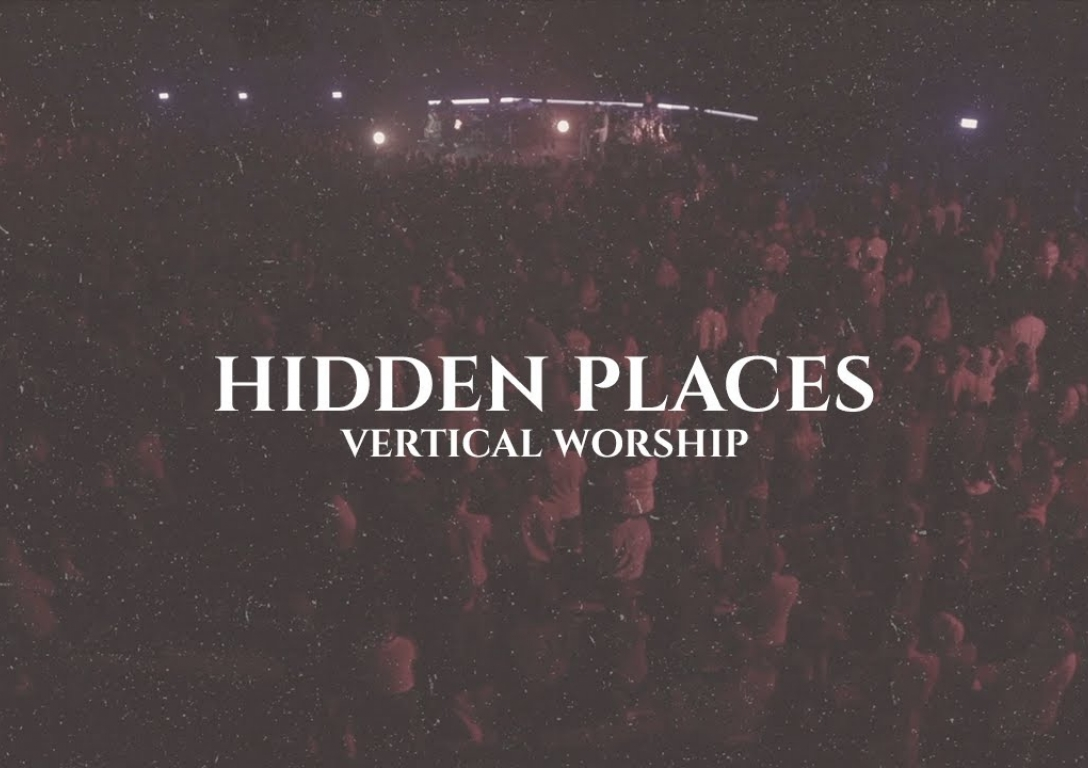 Vertical Worship | Hidden Places | Official Lyric Video