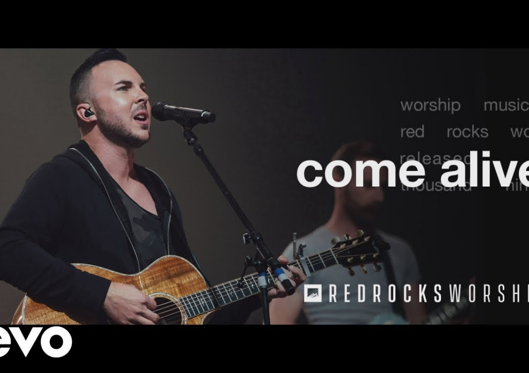 Red Rocks Worship - Come Alive (Live)