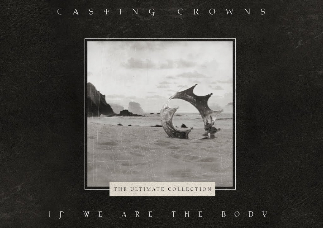Casting Crowns - If We Are The Body (Official Lyric Video)