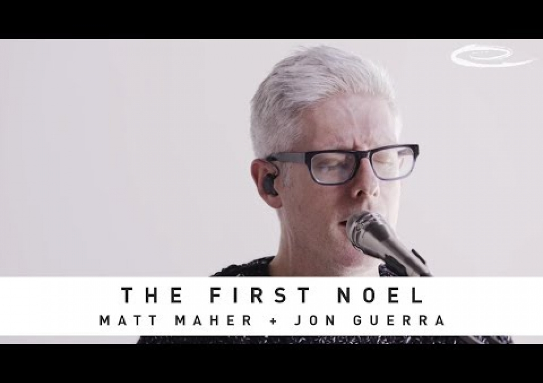 MATT MAHER - The First Noel: Song Session