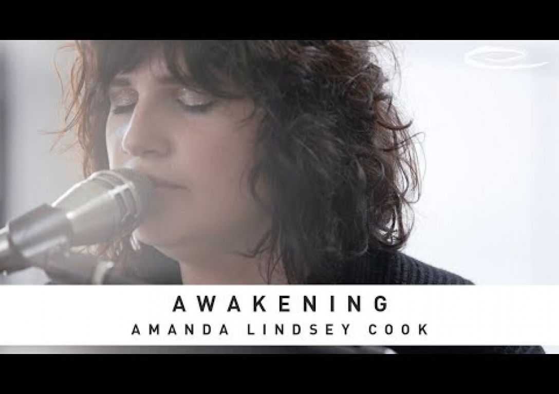 AMANDA LINDSEY COOK - Awakening: Song Session
