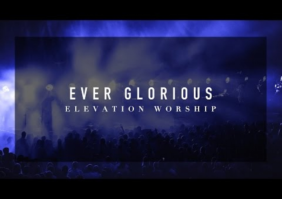 Ever Glorious (LIVE)