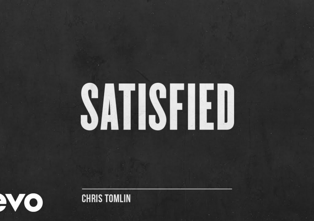 Chris Tomlin - Satisfied