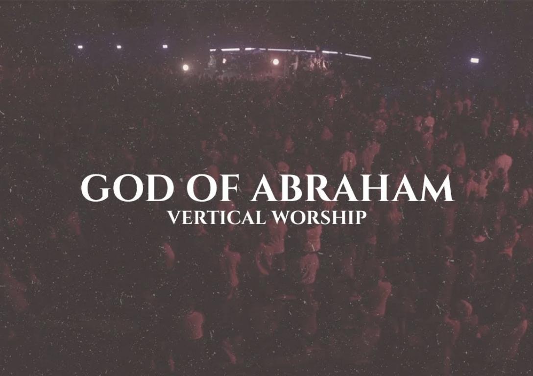 Vertical Worship | God Of Abraham | Official Lyric Video