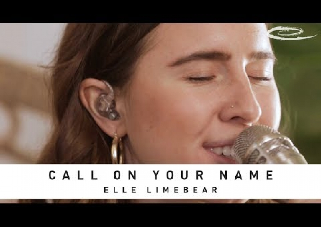 ELLE LIMEBEAR - Call On Your Name: Song Session