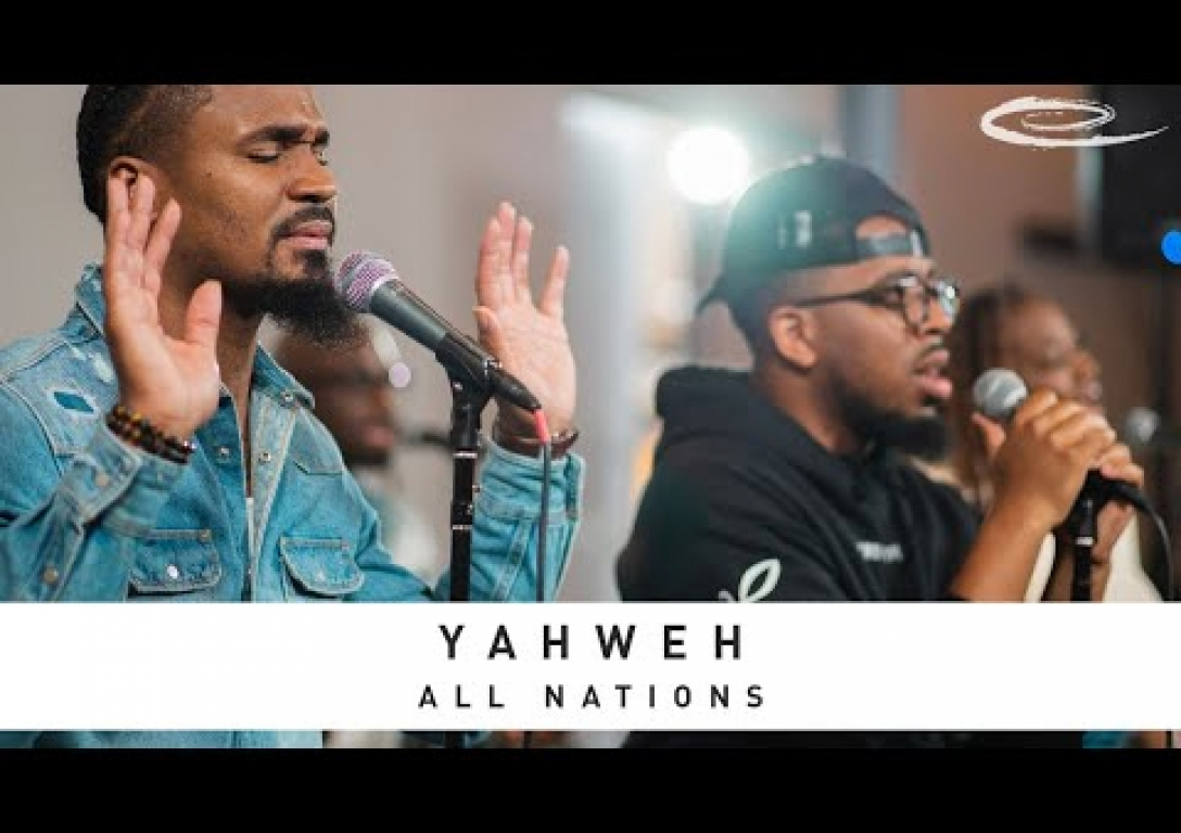 ALL NATIONS MUSIC - Yahweh: Song Session