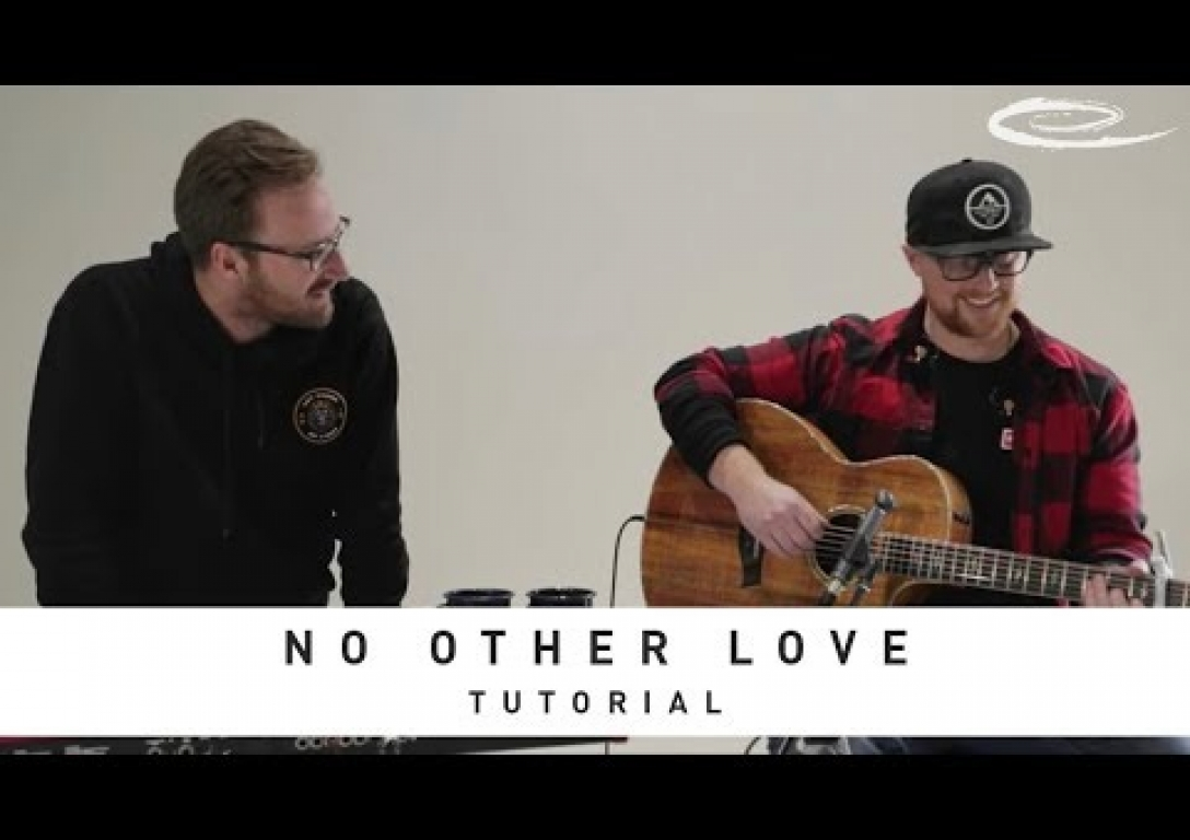 RED ROCKS WORSHIP: No Other Love - Tutorial