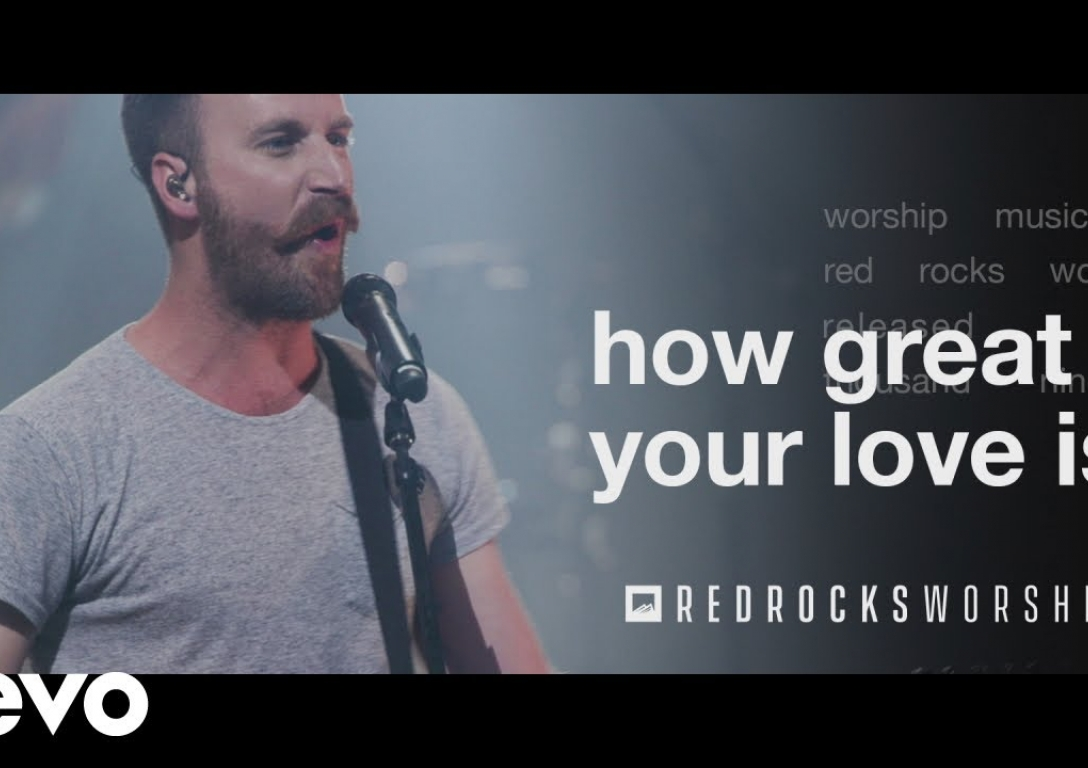 Red Rocks Worship - How Great Your Love Is (Live)