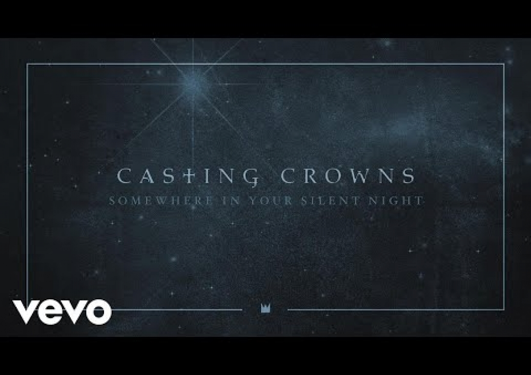 Casting Crowns - Somewhere In Your Silent Night (Audio)