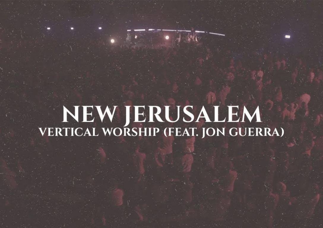 Vertical Worship | New Jerusalem | Official Lyric Video