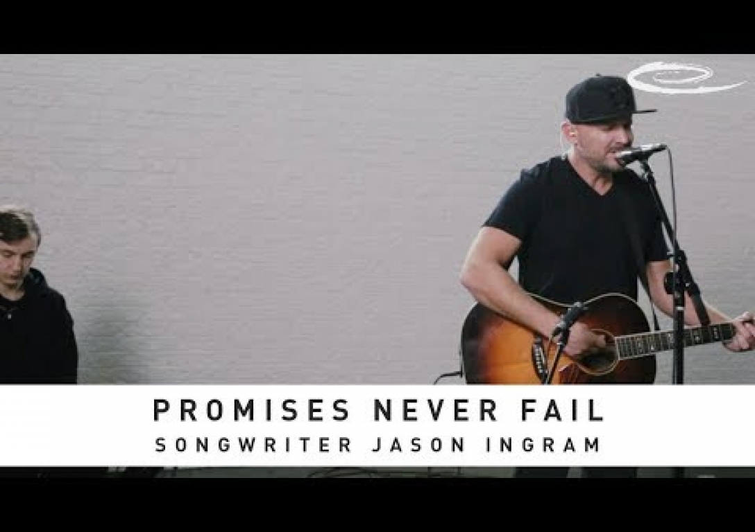 JASON INGRAM - Promises Never Fail: Song Session
