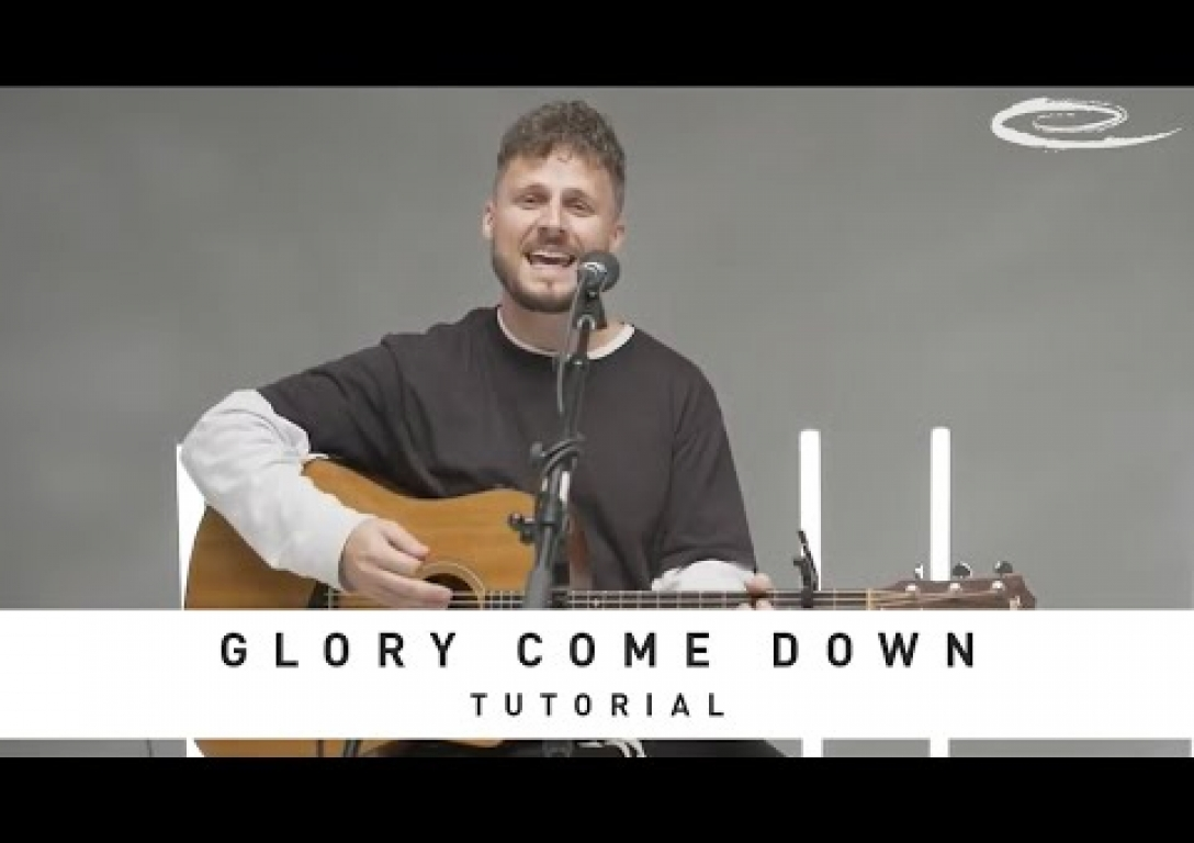SEU WORSHIP - Glory Come Down: Tutorial