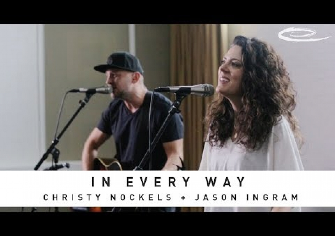 JASON INGRAM + CHRISTY NOCKELS - In Every Way: Song Session