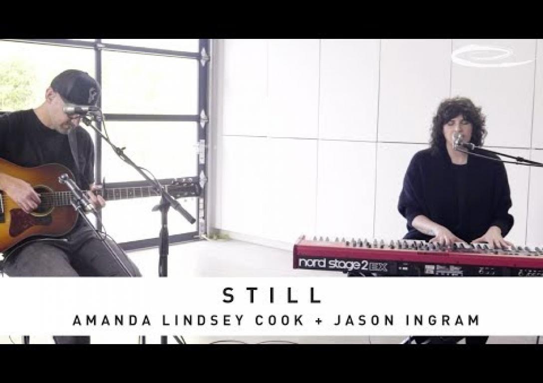 AMANDA LINDSEY COOK + JASON INGRAM: Still - Song Session