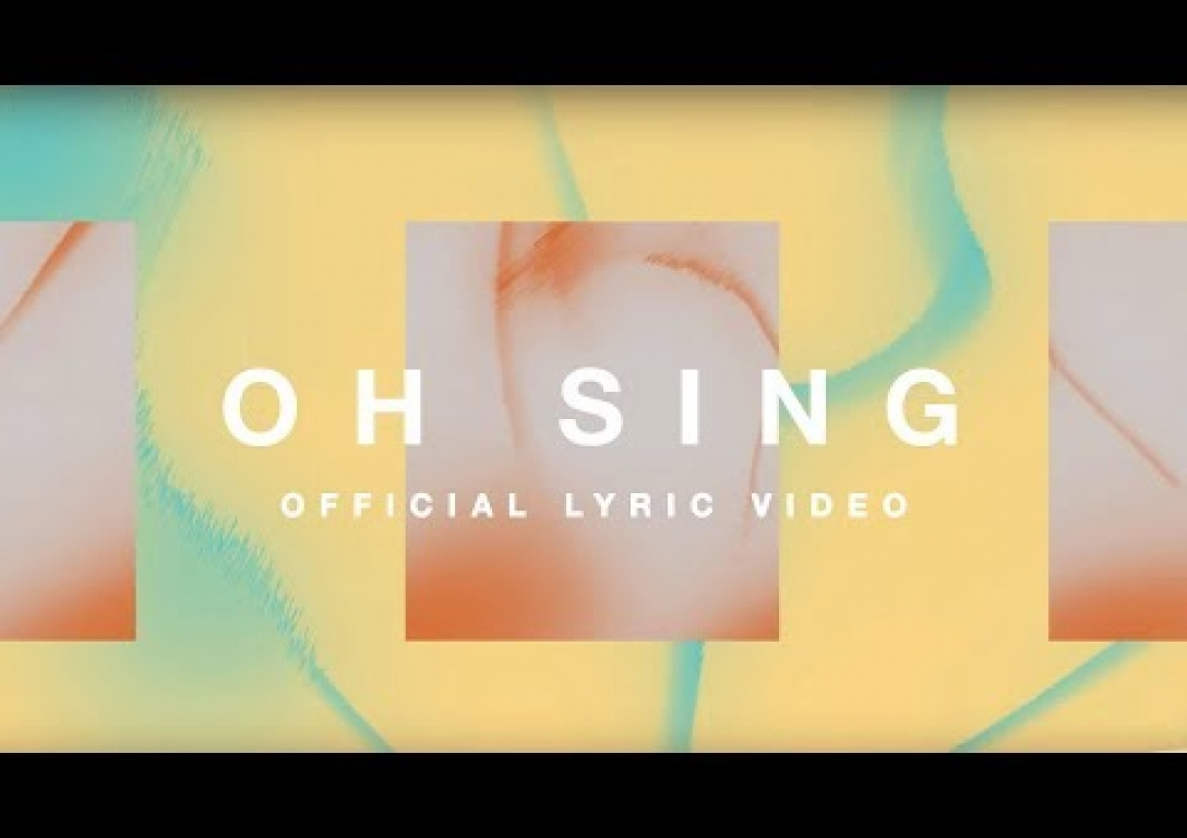 Oh Sing (Official Lyric Video) - Elevation Worship