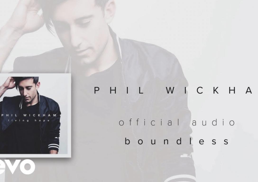 Phil Wickham - Boundless (Audio)