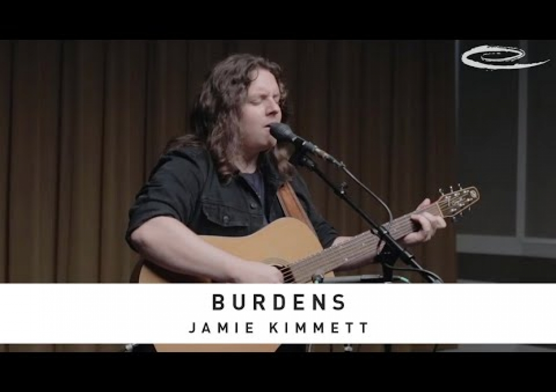 JAMIE KIMMETT - Burdens: Song Session