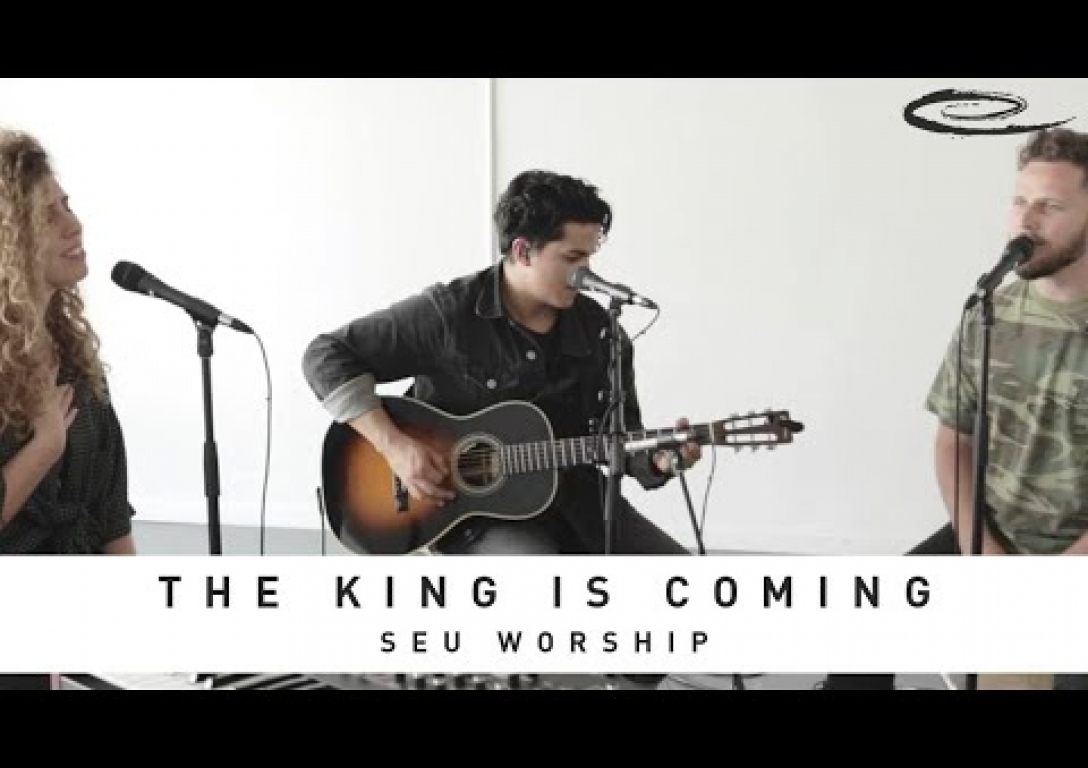 SEU WORSHIP - The King is Coming: Song Session