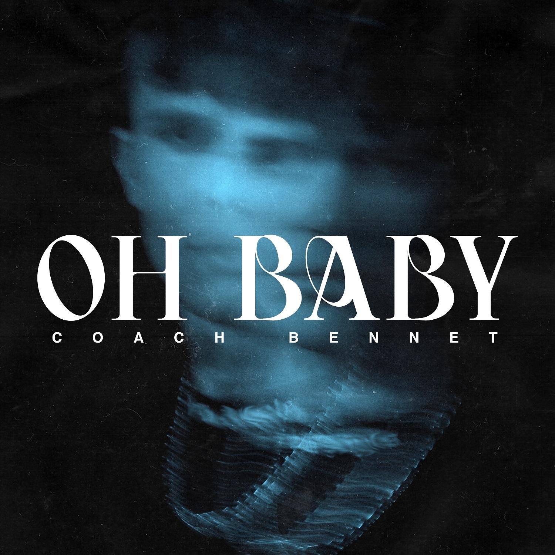 Oh Baby (Single)