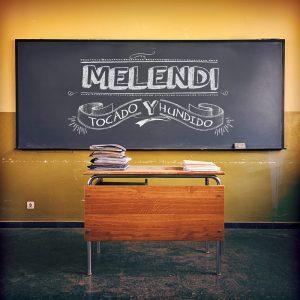 Tocado Y Hundido primer single de Un alumno más de Melendi